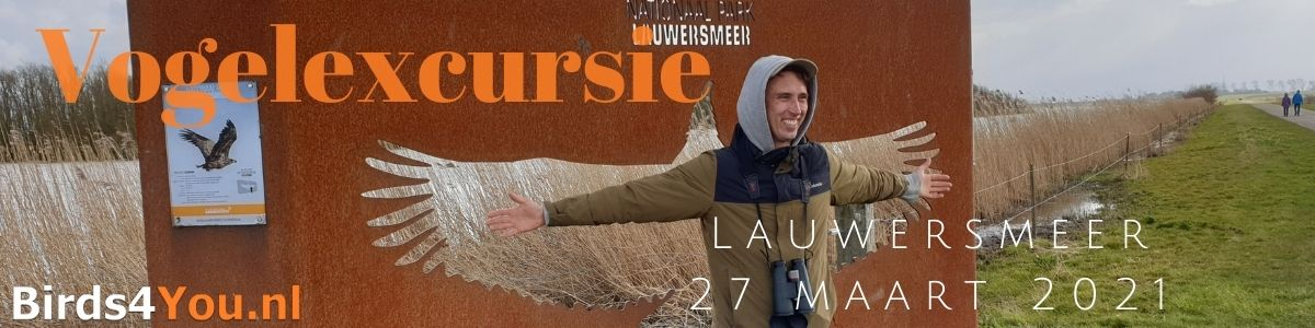 Vogelexcursie Lauwersmeer 27 maart 2021